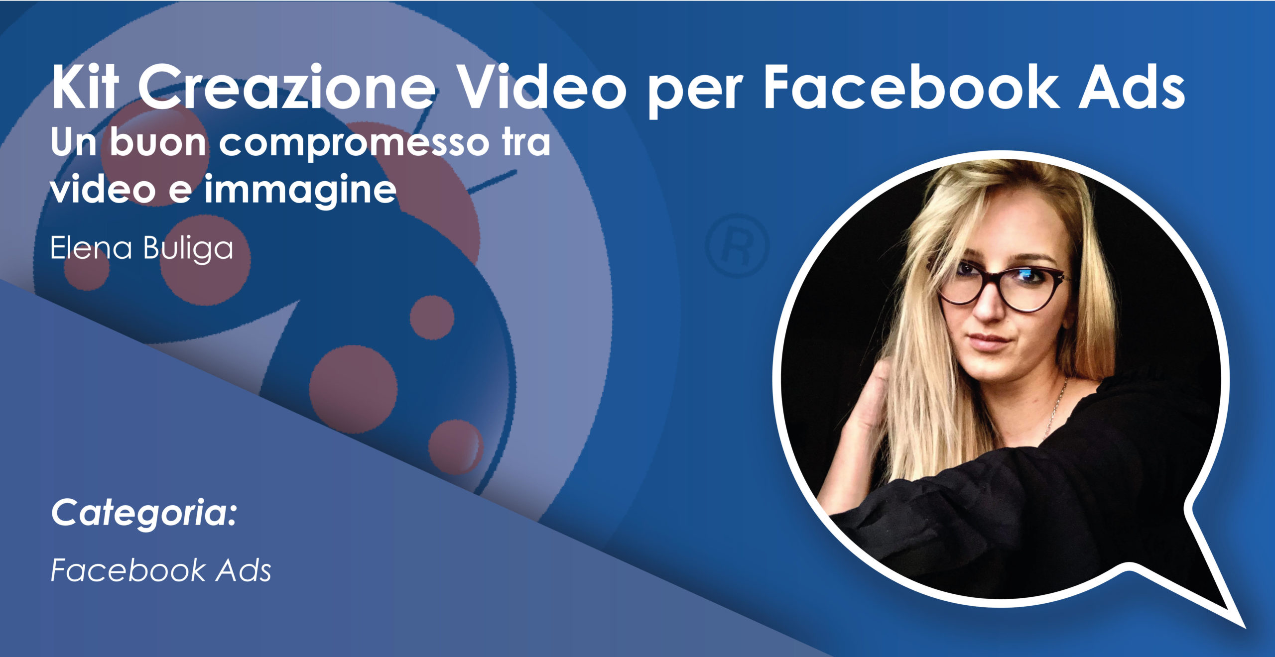 Kit Creazione Video per Facebook Ads