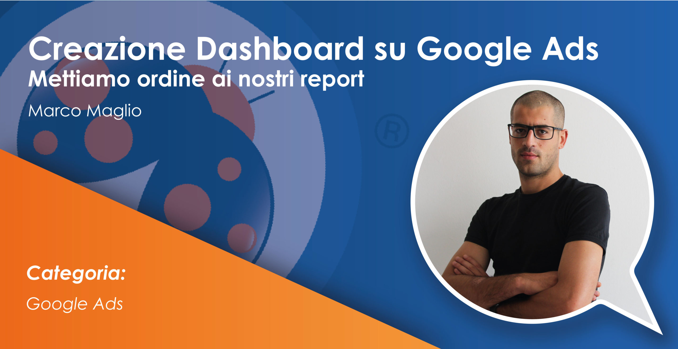 Creazione Dashboard su Google Ads
