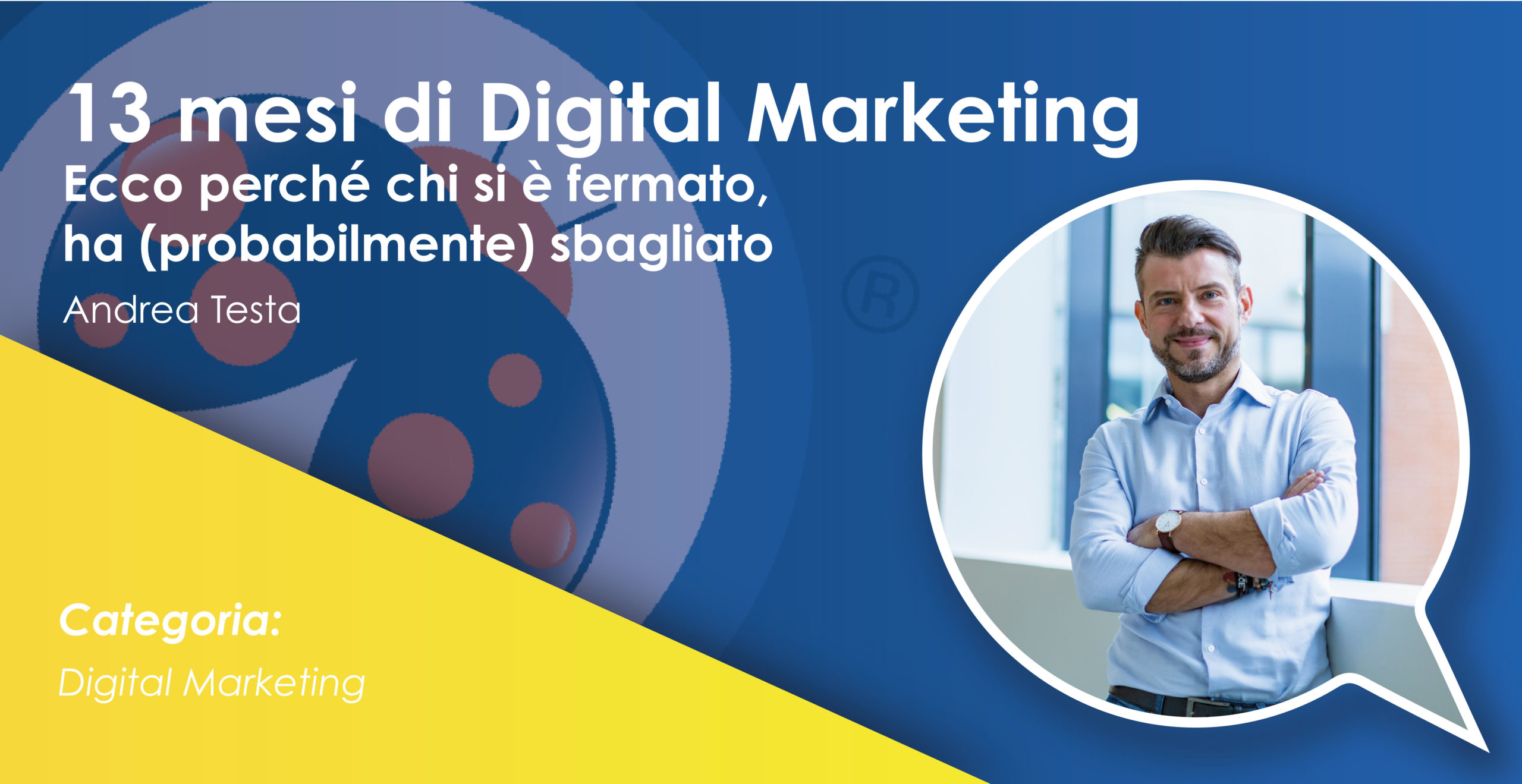 13 Mesi di Digital Marketing